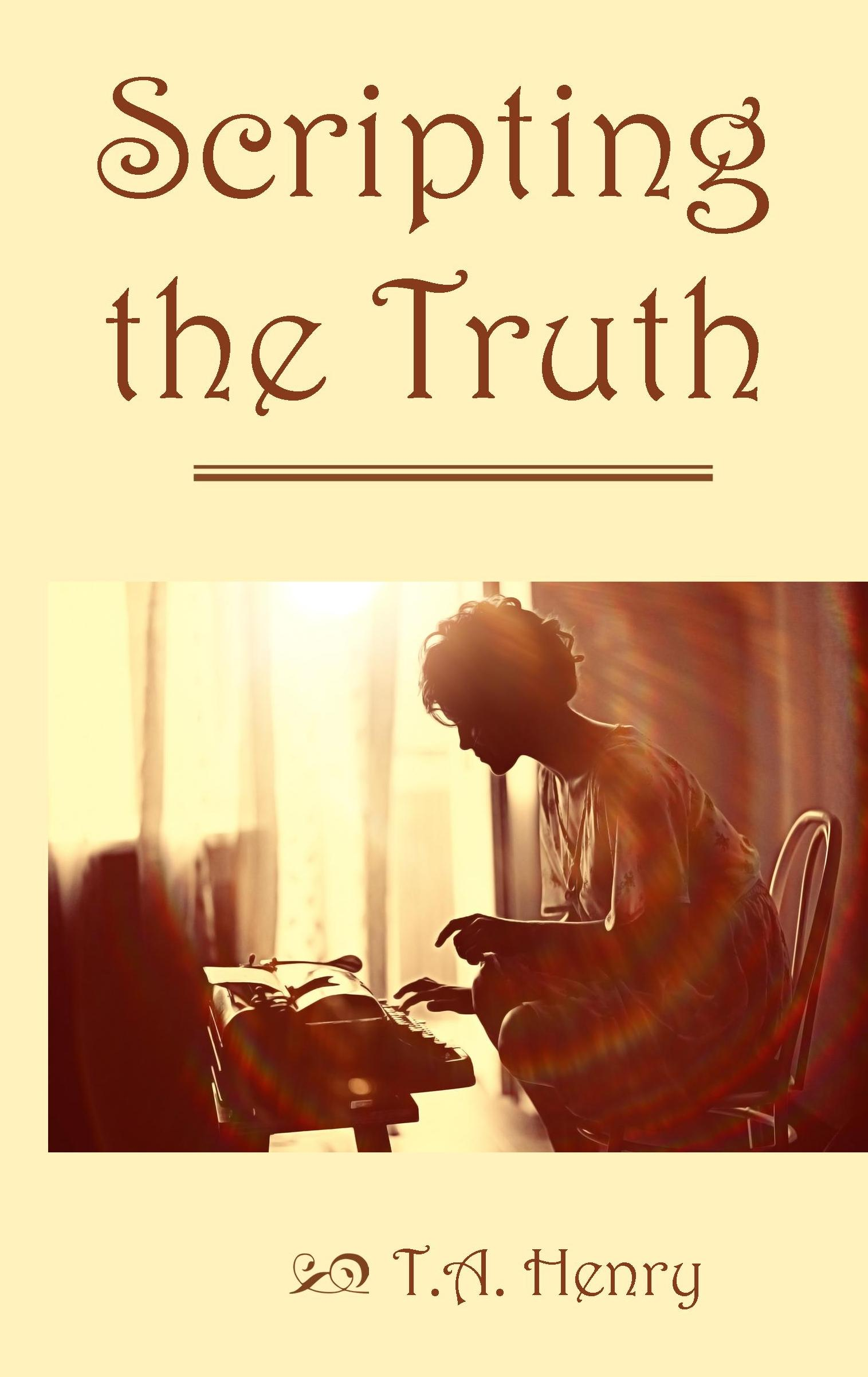 Scripting the Truth Available Now